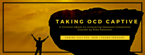 Taking OCD Captive | Mike Patterson Ministries